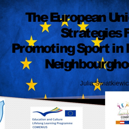 The European Union Strategies For Promoting Sport in My Neighbourghood